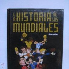 Coleccionismo deportivo: LA HISTORIA DE LOS MUNDIALES - VICTOR GIMENEZ - GLENAT - COMIC. Lote 44325722