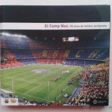 Coleccionismo deportivo - F.C. BARCELONA LIBRO EL CAMP NOU 50 AÑOS BARÇA - 48445867