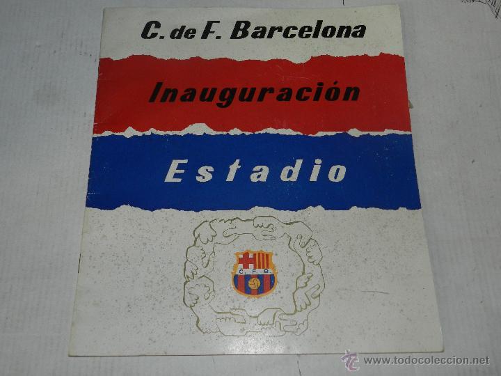 CF BARCELONA - INAUGURACION ESTADIO, PROGRAMA, ILUSTRADO, SEÑALES DE USO (Coleccionismo Deportivo - Libros de Fútbol)