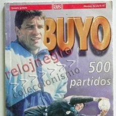 Coleccionismo deportivo: BUYO 500 PARTIDOS PORTERO DE FÚTBOL DEPORTE SEVILLA FC REAL MADRID PACO FOTOS JUGADOR LIBRO OÑORO AS. Lote 53651837