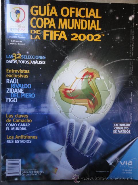 GUIA OFICIAL COPA MUNDIAL FUTBOL FIFA 2002 KOREA JAPON (Coleccionismo Deportivo - Libros de Fútbol)