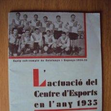 Coleccionismo deportivo: (F-809)LIBRETO DE LA ACTUACIO DEL CENTRE D´ESPORTS SABADELL EN L´ANY 1935. Lote 44708276