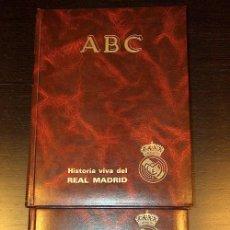 Coleccionismo deportivo: ABC HISTORIA VIVA DEL REAL MADRID 2 TOMOS. Lote 51763811