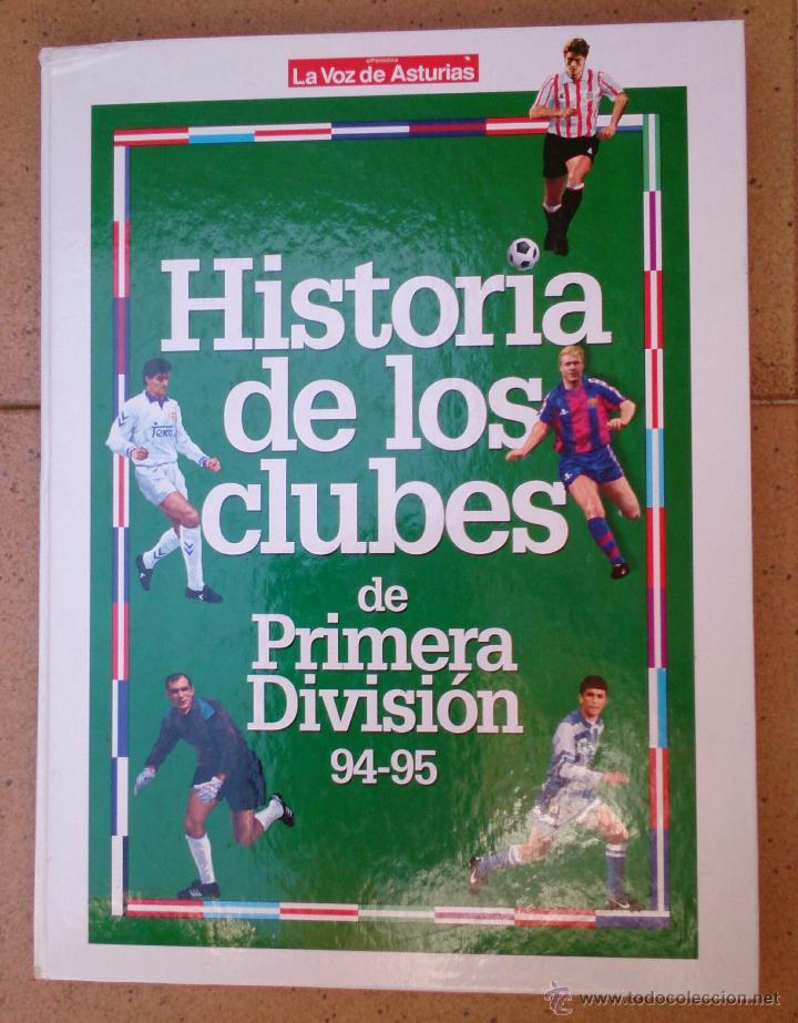 HISTORIA DE LOS CLUBES DE PRIMERA DIVISIÓN 94-95 (Coleccionismo Deportivo - Libros de Fútbol)