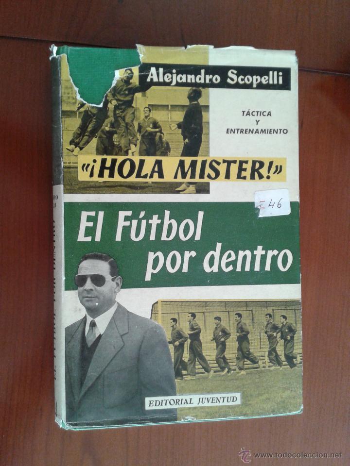 9b88558d3efe8 LIBRO ¡HOLA MÍSTER! ALEJANDRO SCOPELLI EX TÉCNICO RCD ESPANYOL FOTOS  JUGADORES ESTADIO SARRIÁ FÚTBOL