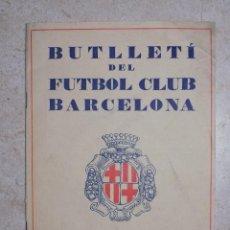 Coleccionismo deportivo: BUTLLETI DEL FUTBOL CLUB BARCELONA MAYO DE 1928 BOLETIN FC BARÇA. Lote 45673012
