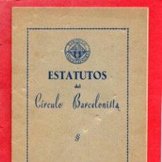 Coleccionismo deportivo: ESTATUTOS DEL CIRCULO BARCELONISTA. . Lote 45742111