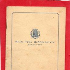 Coleccionismo deportivo: GRAN PEÑA BARCELONISTA. BARCELONA. ESTATUTOS. Lote 45742369
