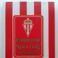 Coleccionismo deportivo: EL LIBRO DE ORO DEL SPORTING. 100 AÑOS DE HISTORIA - EL COMERCIO EDICIONES TREA - FUTBOL. Lote 45747492
