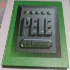 Coleccionismo deportivo: PELÉ, MI LEGADO - REY DEL FUTBOL - BIOGRAFÍA ILUSTRADA - 2002 - 287 PÁGINAS - CARTONÉ. Lote 45857453