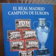 Coleccionismo deportivo: EL REAL MADRID CAMPEON DE EUROPA. ABC. 592 PÁGS. NUEVO.. Lote 46044714