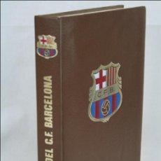 Coleccionismo deportivo: LIBRO HISTORIA DEL CLUB DE FÚTBOL BARCELONA. BARÇA - ED. LA GRAN ENCICLOPEDIA VASCA - AÑO 1971. Lote 46163635