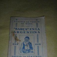 Coleccionismo deportivo: FC BARCELONA - BARÇA EN LA ARGENTINA, PARODIA DE TANGOS DE MODA, 1928, ILUSTRADO. Lote 46554983