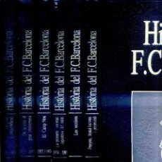Coleccionismo deportivo: HISTORIA DEL F.C. BARCELONA - 6 TOMOS (LABOR, 1993). Lote 46574572