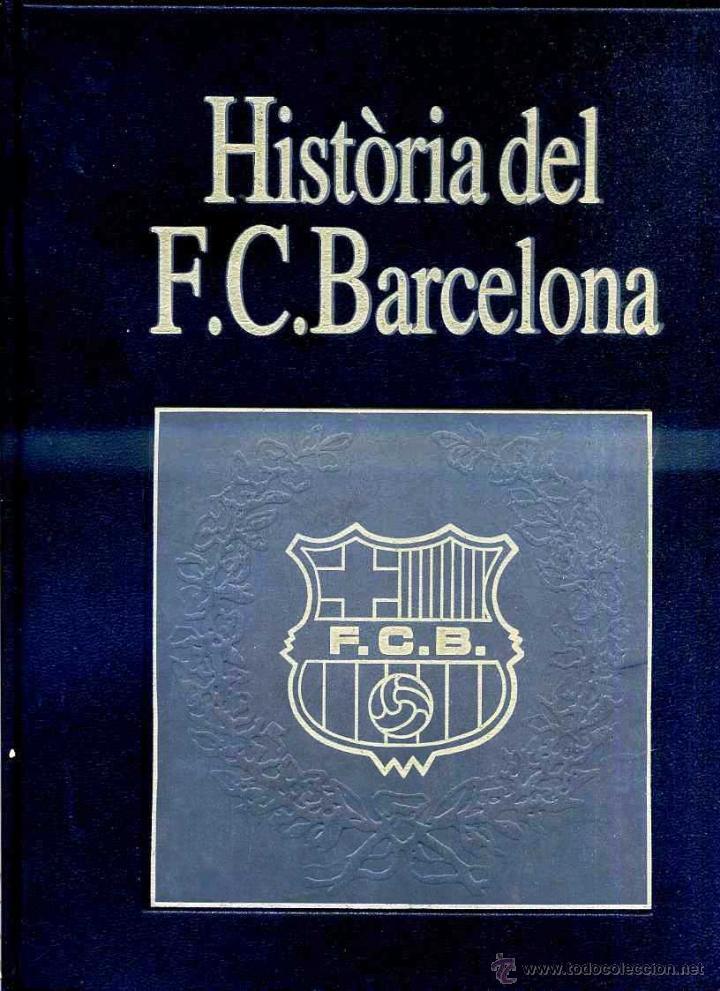 Coleccionismo deportivo: HISTORIA DEL F.C. BARCELONA - 6 TOMOS (LABOR, 1993) - Foto 2 - 46574572