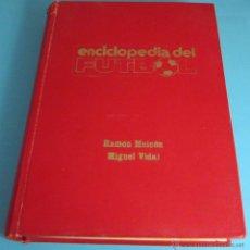 ENCICLOPEDIA DEL FÚTBOL. TOMO 2. RAMÓN MEICÓN Y MIGUEL VIDAL
