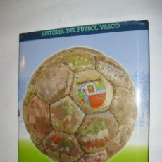 LIBRO HISTORIA DEL FUTBOL VASCO TOMO 5 SELECCION VASCA - EDITORIAL ARALAR LIBURUAK - AÑO 2001