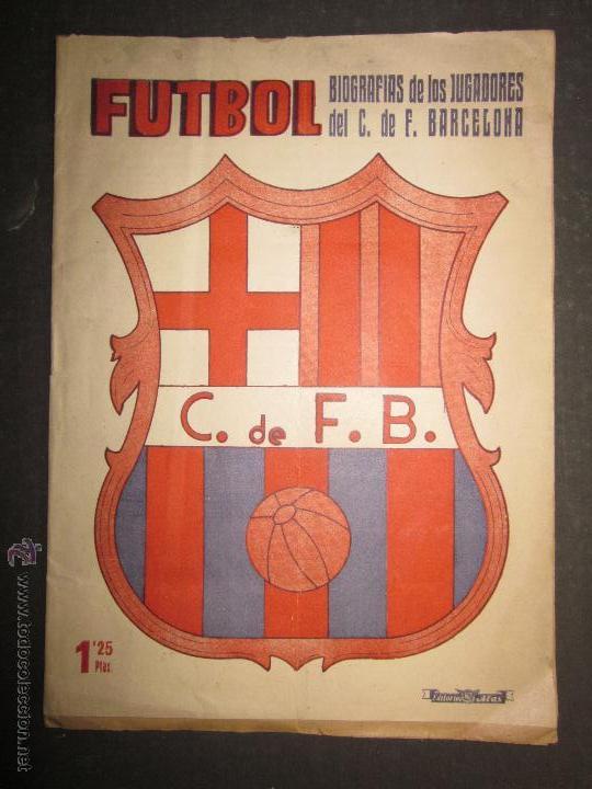 F.C.BARCELONA- BIOGRAFIA JUGADORES NOGUES, MIRO,RAICH, ROSALEN,MARTIN , ESCOLA...AÑOS 40-(CD-1287) (Coleccionismo Deportivo - Libros de Fútbol)