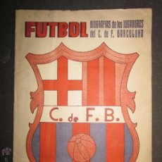 Coleccionismo deportivo: F.C.BARCELONA- BIOGRAFIA JUGADORES NOGUES, MIRO,RAICH, ROSALEN,MARTIN , ESCOLA...AÑOS 40-(CD-1287). Lote 46992345
