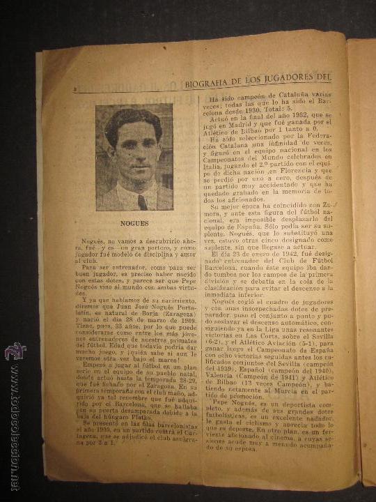 Coleccionismo deportivo: F.C.BARCELONA- BIOGRAFIA JUGADORES NOGUES, MIRO,RAICH, ROSALEN,MARTIN , ESCOLA...AÑOS 40-(CD-1287) - Foto 3 - 46992345