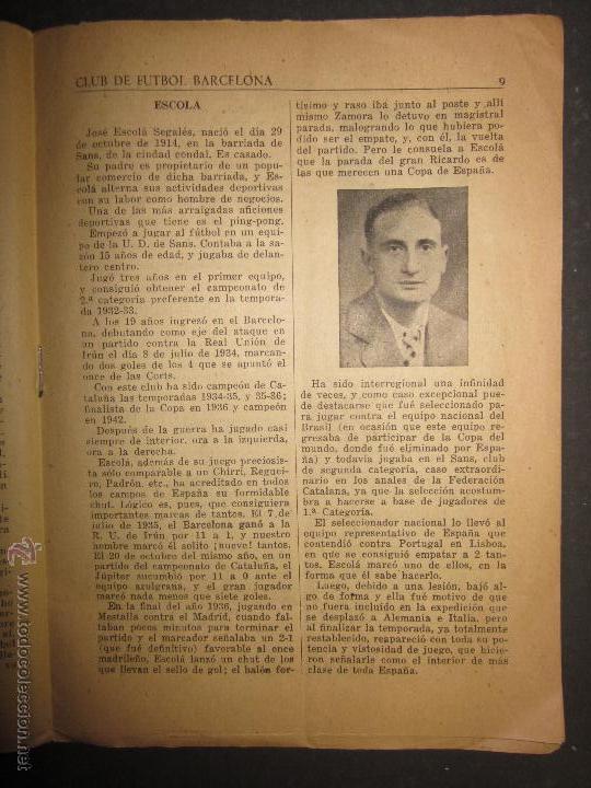 Coleccionismo deportivo: F.C.BARCELONA- BIOGRAFIA JUGADORES NOGUES, MIRO,RAICH, ROSALEN,MARTIN , ESCOLA...AÑOS 40-(CD-1287) - Foto 9 - 46992345