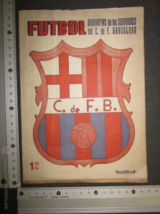 Coleccionismo deportivo: F.C.BARCELONA- BIOGRAFIA JUGADORES NOGUES, MIRO,RAICH, ROSALEN,MARTIN , ESCOLA...AÑOS 40-(CD-1287) - Foto 15 - 46992345