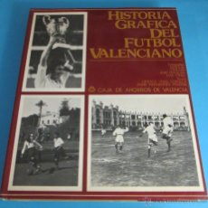 Coleccionismo deportivo: HISTORIA GRÁFICA DEL FÚTBOL VALENCIANO. VICENTE VIDAL CORELLA Y JAIME HERNÁNDEZ PERPIÑA. Lote 47080102