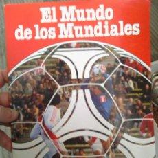 Coleccionismo deportivo: EL MUNDO DE LOS MUNDIALES. Lote 47148534