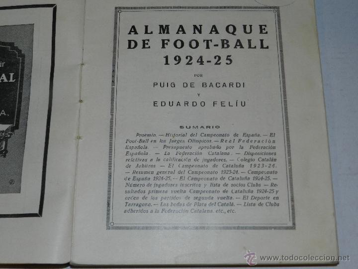 Coleccionismo deportivo: LIBRO - ALMANAQUE DE FOOT-BALL 1924 - 1925 , POR PUIG DE BACARDI, EDUARDO FELIU, MUY ILUSTRADO - Foto 2 - 47240326