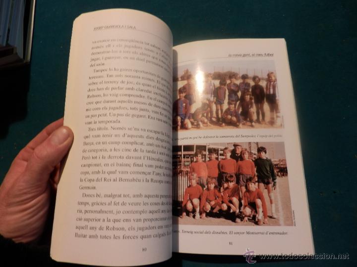 Coleccionismo deportivo: JOSEP GUARDIOLA I SALA - LA MEVA GENT, EL MEU FUTBOL - BARÇA - PROLOGO DAVID TRUEBA (BARÇA) - Foto 2 - 47267540