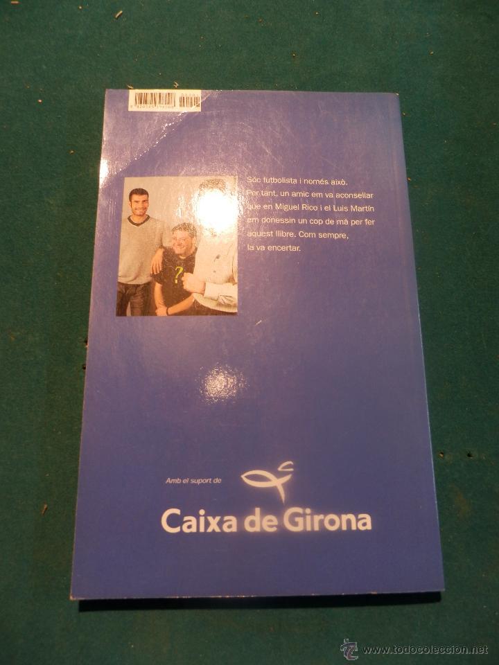 Coleccionismo deportivo: JOSEP GUARDIOLA I SALA - LA MEVA GENT, EL MEU FUTBOL - BARÇA - PROLOGO DAVID TRUEBA (BARÇA) - Foto 3 - 47267540