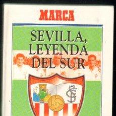 Collectionnisme sportif: SEVILLA,LEYENDA DEL SUR. UN CLUB CON SOLERA EN LA HISTORIA DEL FÚTBOL A-DEP-546,2. Lote 47372000