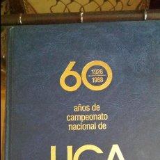 Coleccionismo deportivo: 60 AÑOS DE CAMPEONATO NACIONAL DE LIGA (TOMO 1). Lote 47372366
