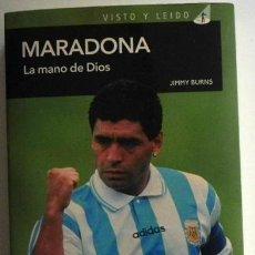 Coleccionismo deportivo: MARADONA LA MANO DE DIOS BIOGRAFÍA FUTBOLISTA ARGENTINO DIEGO ARMANDO FÚTBOL DEPORTE FOTO LIBRO ÍDOL. Lote 47478076