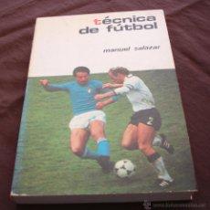 Coleccionismo deportivo: TECNICAS DE FÚTBOL - MANUEL SALAZAR.- COLECCIÓN HERAKLES, 1981. Lote 47584221