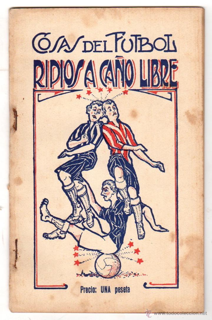COSAS DE FUTBOL. RIPIOS A CAÑO LIBRE. POESIA. AÑOS 30 (Coleccionismo Deportivo - Libros de Fútbol)