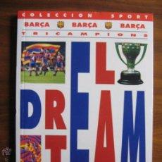 Coleccionismo deportivo: DREAM TEAM TRICAMPIONS BARÇA - COLECCIÓN SPORT - 1993. Lote 58135539