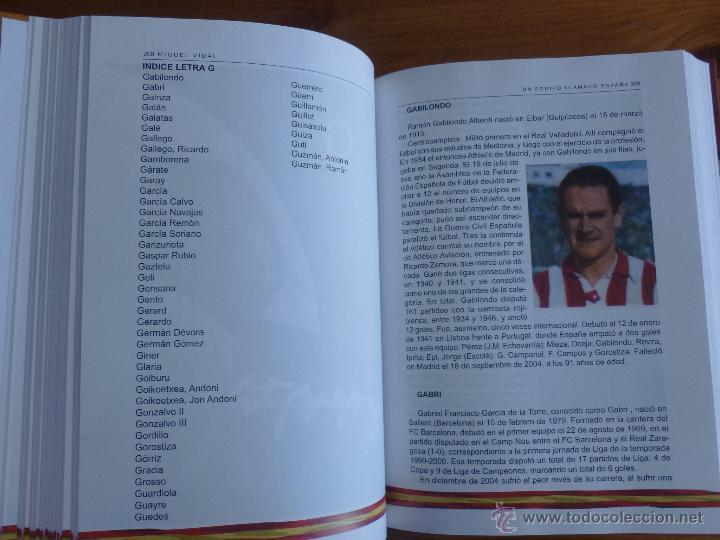 Coleccionismo deportivo: UN EQUIPO LLAMADO ESPAÑA. MIGUEL VIDAL. 2012 651 PAG - Foto 3 - 47865910