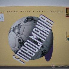 Coleccionismo deportivo: LLIBRE DE LES MILLORS ANECDOTES DEL FUTBOL- FUTBOLMANIA-. Lote 47878452