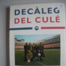Coleccionismo deportivo: LLIBRE DECALEG - DEL CULE -SEGONA EDICIO - 1993 -. Lote 47878564