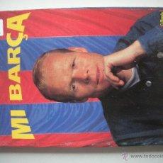 Coleccionismo deportivo: LIBO DE - MI BARÇA- POR RONALD KOEMAN -. Lote 47878802