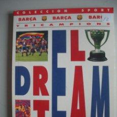 Coleccionismo deportivo: LIBRO DE - TRICAMPEONS - EL DRETEAM -. Lote 47878905