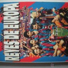 Coleccionismo deportivo: LIBRO DE - REYES DE EUROPA -. Lote 47878986