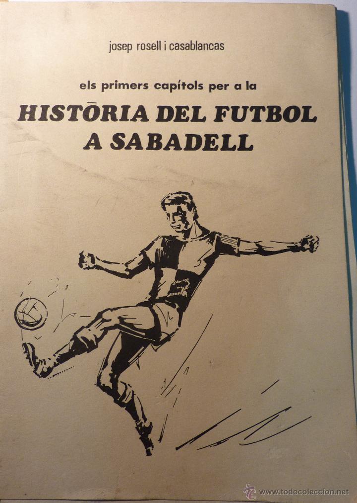 REVISTA HISTORIA DEL FUTBOL A SABADELL . JOSEP ROSSELL . 20 PÁGINAS 1967 (Coleccionismo Deportivo - Libros de Fútbol)