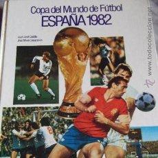 Coleccionismo deportivo: ESPAÑA 1982-COPA DEL MUNDO DE FUTBOL-128 PAGINAS-FOTOGRAFIAS-30X23CM. Lote 36963860