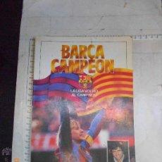 Coleccionismo deportivo - libro fútbol: Barcelona barca campeón la liga volvió al camp nou - 48298601