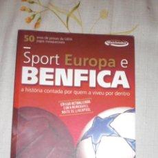 Coleccionismo deportivo: LA HISTORIA DEL BENFICA EN EUROPA (HASTA 2006). Lote 48318693