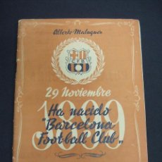 Coleccionismo deportivo: ALBERTO MALUQUER - 29 NOVIEMBRE 1899 - 45 AÑOS HA NACIDO BARCELONA FOOT-BALL CLUB. Lote 48550563