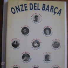 Coleccionismo deportivo: LIBRO ONZE DEL BARÇA - COLUMNA - COLECCIÓ FÒRUM SAMITIER - 134 PÁGINAS CATALÀ. Lote 48674256