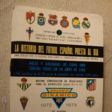 Coleccionismo deportivo: LIBRO LIBRETO CALENDARIO HISTORIA FUTBOL AÑO 1972 1973 ANUARIO DINAMICO. Lote 48689029